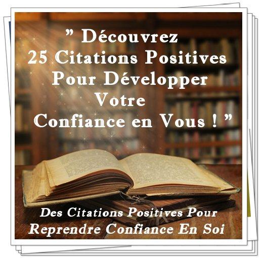 25 Citations Positives Pour Reprendre Confiance En Soi